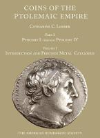 Coins of the Ptolemaic Empire Ptolemy I-Ptolemy IV by Catherine Lorber