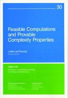 Feasible Computations and Provable Complexity Properties by Juris Hartmanis