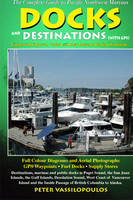 Docks and Destinations With GPS by Peter Vassilopoulos