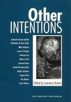 Other Intentions Cultural Contexts and the Attribution of Inner States by Leonard V. Kaplan, Catherine Lutz, Robert A. Paul