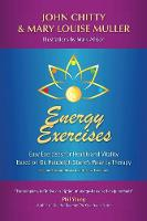 Energy Exercises Easy Exercises for Health and Vitality by John (Jc Exotic Pet Consultancy Ltd UK) Chitty, Mary Louise Muller