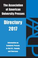 Aaup Directory 2017 Association of American University Presses 2017 by Association of American University Presses