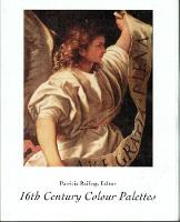 16th Century Colour Palettes by Patricia Railing