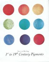 1st-19th Century Pigments by Patricia Railing
