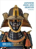 Japanese Arms and Armour by Ian Bottomley, Geraldine Mead