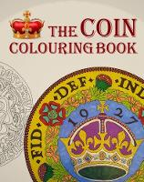 The Coin Colouring Book by Christopher Henry Perkins