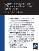 Current Practices and Trends in Technical and Professional Communication by Stephen Crabbe