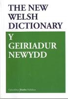 Geiriadur Newydd, Y/New Welsh Dictionary, The by