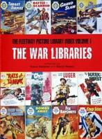 War Libraries The Fleetway Picture Library Index: Volume 1 by Steve Holland
