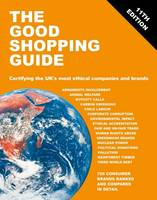 The Good Shopping Guide Certifying the UK's Most Ethical Companies and Brands by