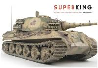 Super King Building Trumpeter's 1:16th Scale King Tiger by David Parker