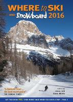 Where to Ski & Snowboard 2016 by Chris Gill, Dave Watts