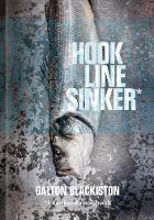 Hook Line Sinker: A Seafood Cookbook by Galton Blackiston, Michel, OBE Roux