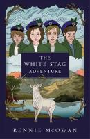 The White Stag Adventure by