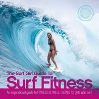 Surf Girl Fitness Handbook by Lee Stanbury, Louise Searle