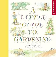 A Little Guide to Gardening by Jo Elworthy