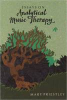 Essays on Analytical Music Therapy by Mary Priestley