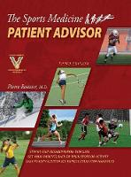 The Sports Medicine Patient Advisor, Third Edition, Hardcopy by Pierre Rouzier