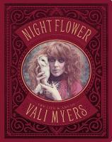 Night Flower The Life & Art of Vali Myers by Eileen Polk, Gianni Menicheti, Carlo McCormick