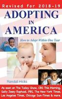 Adopting in America How to Adopt Within One Year by Randall Hicks