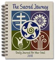 Sacred Journey Journal 2018 Daily Journal for Your Soul by Cheryl (Cheryl Thiele) Thiele