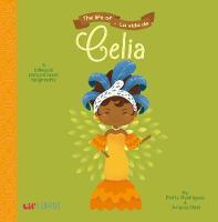 The Life of/La Vida De Celia by Patty Rodriguez, Ariana Stein
