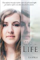 An Inconvenient Life by Lia Mills
