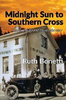 Midnight Sun to Southern Cross by Ruth Bonetti