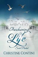 Death Awakening to Life: Seeds Planted by Christine Contini