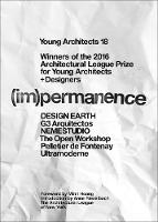 Young Architects (Im)Permanence by The Architectural League of New York, Mimi Hoang, Anne Rieselbach