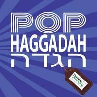 Pop Haggadah by Melissa Berg