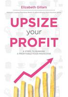 Upsize Your Profit by Elizabeth Gillam
