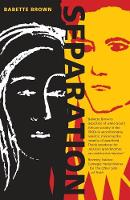 Separation by Babette Brown