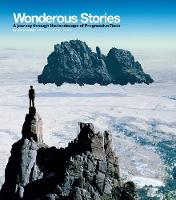 Wonderous Stories A Journey Through the Landscape of Progressive Rock by Jerry Ewing