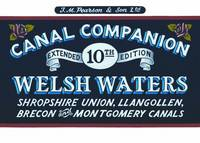 Welsh Waters Shropshire Union, Llangollen, Brecon and Montgomery Canals by Michael Pearson