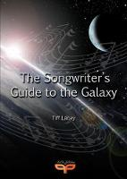The Songwriter's Guide to the Galaxy by Tiff Lacey