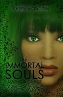 Demonic Recruit The Immortal Souls: Magic & Chaos by Karen M. Dillon