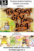 The Story of Yard Dog Picture Book for Years 1 & 2 by Joseph, Jr. Brown