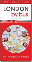 London by bus (2017-18) London on foot, by bus and tube by