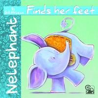 Nelephant: Finds Her Feet by Gill McLean