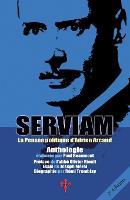 Serviam, La Pensee Politique D'Adrien Arcand by Adrien Arcand