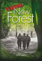 Wartime New Forest Revealed by John Leete