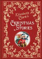 Elizabeth Clark's Christmas Stories by Elizabeth Clark