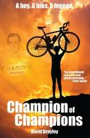 Champion of Champions by David Brayley