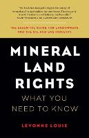 Mineral Land Rights What You Need to Know by Levonne Louie