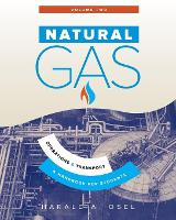Natural Gas Operations and Transport by Harald Osel