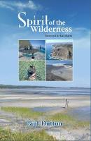 Spirit of the Wilderness by Paul Dutton