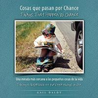 Things That Happen by Chance - Spanish by Gail Daldy