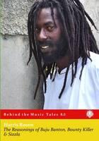 The Reasonings of Buju Banton, Bounty Killer & Sizzla by Harris Rosen, Buju Banton, Sizzla