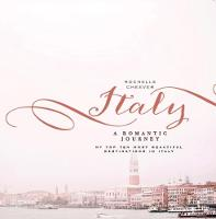 Italy, a Romantic Journey My Top Ten Most Beautiful Destinations in Italy by Rochelle Cheever